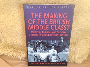 The Making of the British Working Class? Studies of Regional and Cultural Diversity since the Eig...