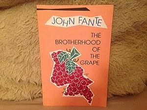 The Brotherhood Of The Grape.: FANTE, John.: