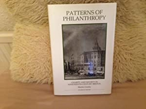 Patterns of Philanthropy: Charity and Society in Nineteenth-Century Bristol.