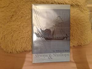 Sloops and Shallops.: BAKER, William A.: