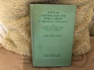 Popular Disturbances and Public Order in Regency: DARVALL, Frank Ongley.: