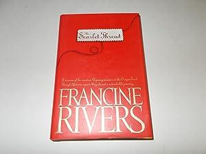 Scarlet Thread: Francine Rivers