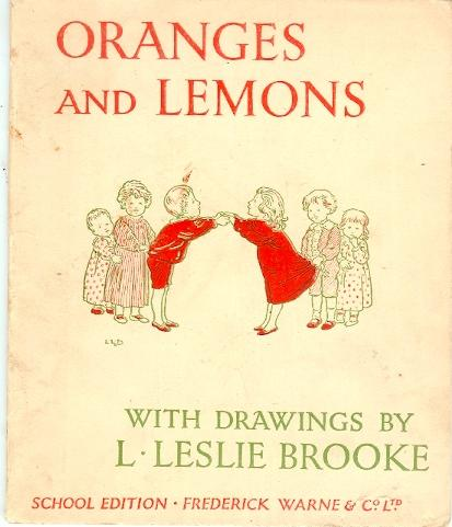 Leslie Brooke S Little Books Oranges And Lemons A Nursery Rhyme Picture Book