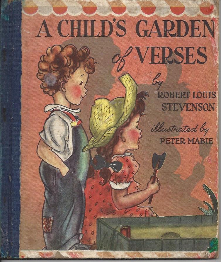 A Child 39 S Garden Of Verses By Stevenson Robert Louis Mabie Peter John Martin 39 S House Us