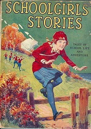 Schoolgirls' Stories Tales of School Life and: Massie, Alice; Francklyn,