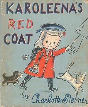 Karoleena's Red Coat: Steiner, Charlotte
