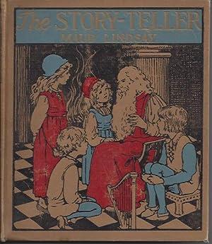 The Story-Teller: Lindsay, Maud