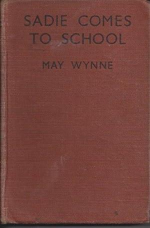Sadie Comes to School: Wynne, May