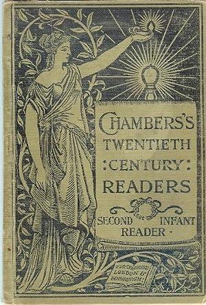 Chambers Twentieth Century Readers - Second Infant: Chambers's Twentieth Century