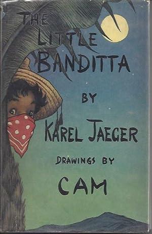 The Little Banditta: Jaeger, Karel