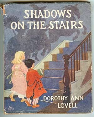 Shadows on the Stairs: Lovell, Dorothy Ann;