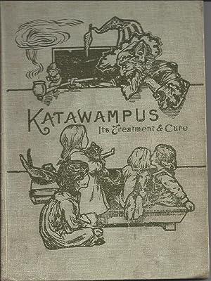 Katawampus - its Treatment and Cure: Parry, Edward Abbott