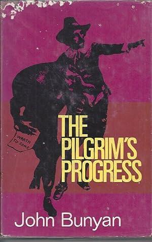The Pilgrim's Progress From This World to: Bunyan, John &