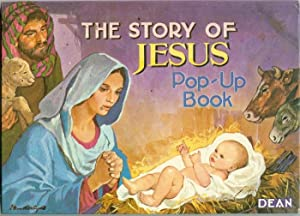 The Story of Jesus Pop-Up Book: Ashley, Elizabeth