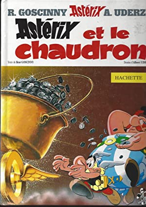 Asterix Et Le Chaudron: Goscinny; Illus Uderzo