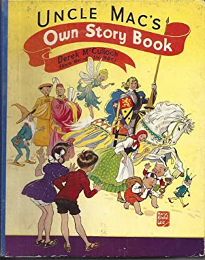 Uncle Mac's Own Story Book (Uncle Mac: McCulloch, Derek