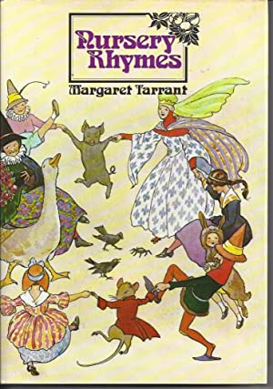 Nursery Rhymes With 48 Colour Plates by: Tarrant, Margaret (Illus)
