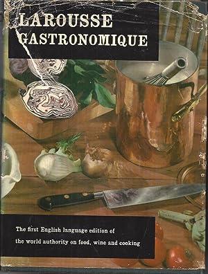 Larousse Gastronomique The Encyclopedia of Food, Wine: Montagne, Prosper &