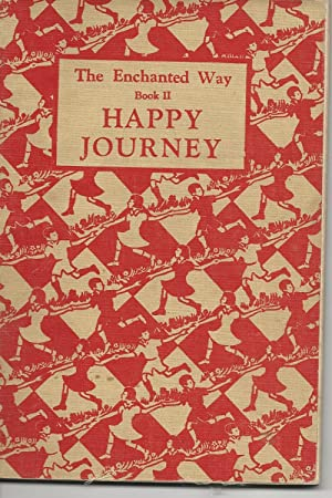 The Enchanted Way Book 2 - Happy: Newell, Averill (Ed)