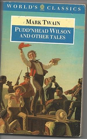 World's Classics 'pudd'nhead Wilson and Other Tales': Twain, Mark