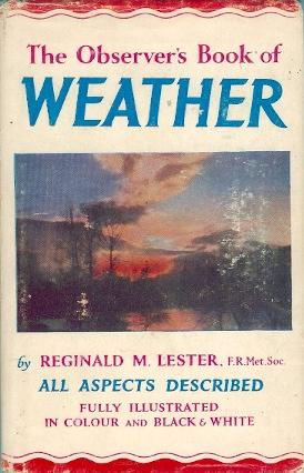 The Observer's Book of Weather - Book: Lester, Reginald. M.