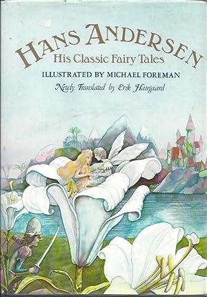 Hans Andersen: His Classic Fairy Tales: Andersen, Hans &