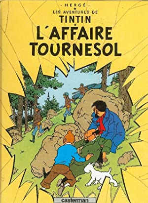 Les Adventures De Tintin - L'Affaire Tournesol: Herge