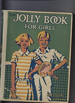 The Jolly Book for Girls: Chisholm. Edwin (Ed)