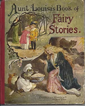 Aunt Louisa's Book of Fairy Stories and: Aunt Louisa; Valentine,
