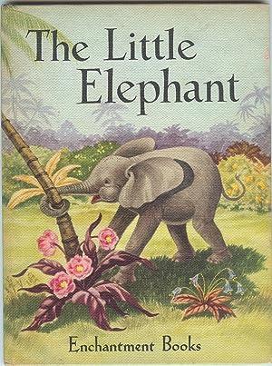 The Little Elephant: Castley, D; Fowler,