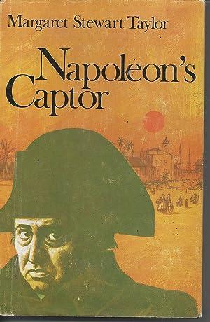 Napoleon's Captor: Taylor, Margaret Stewart