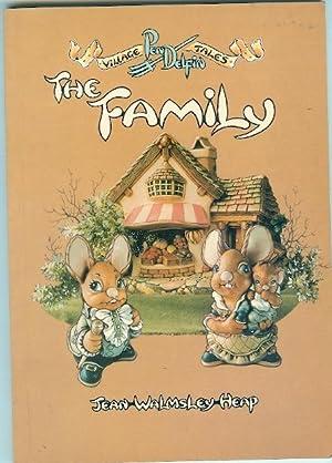 The Family ( Village Pendelfin Tales ): Heap, Jean Walmsley