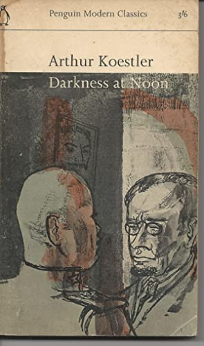 a book report on arthur koestlers darkness by noon Darkness at noon has 20,662 ratings and darkness at noon seems like a book on the verge of being sonnenfinsternis = darkness at noon, c1940, arthur koestler.