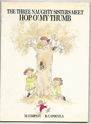 The Three Naughty Sisters Meet Hop O': Company, M &
