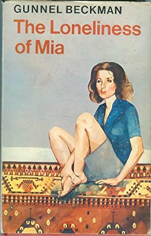 The Loneliness of Mia: Beckman, Gunnel &