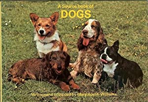 A Source Book of Dogs: Roslin-Williams, Mary (Written