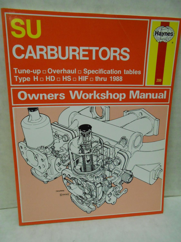 Haynes SU Carburetors Owners Workshop Manual thru 1988 #299