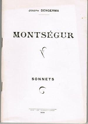 MONTSEGUR-Sonnets: DENGERMA Joseph