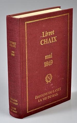 LIVRET CHAIX -Guide Officiel des voyageurs sur: COLLECTIF.