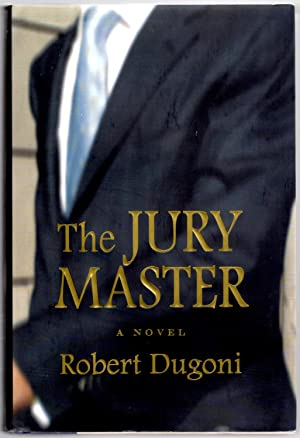 "The Jury Master ""Signed"": Dugoni, Robert"