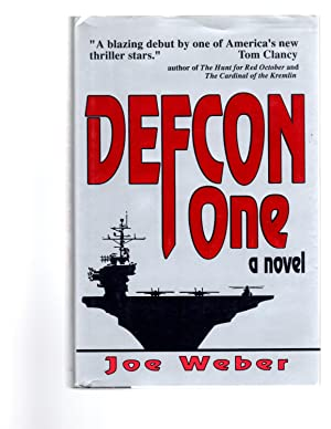 "Defcon One: A Novel ""Signed"": Weber, Joe"