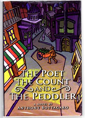 "The Poet, The Count, and The Peddler ""Signed"": Anthony Bottagaro"