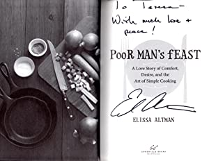 "Poor Man's Feast: A Love Story of Comfort, Desire, and the Art of Simple Cooking ""Signed&..."