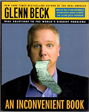 """An Inconvenient Book: Real Solutions to the: Glenn Beck; """"Signed"""""""