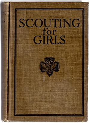 SCOUTING FOR GIRLS OFFICIAL HANDBOOK OF THE GIRL SCOUTS: No Author
