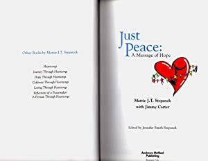Just Peace: A Message of Hope: Mattie J.T. Stepanek