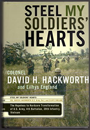 Steel My Soldiers' Hearts: The Hopeless to Hardcore Transformation of the U.S. Army, 4th ...
