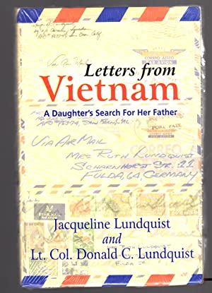 Letters from Vietnam: A Daughter's Search For: Jacqueline Lundquist; Lt.