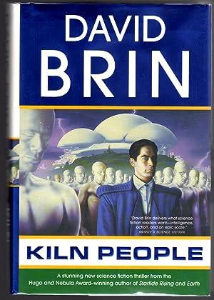 Kiln People (The Kiln Books): Brin, David