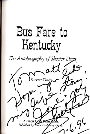 Bus Fare to Kentucky: The Autobiography of Skeeter Davis: Davis, Skeeter